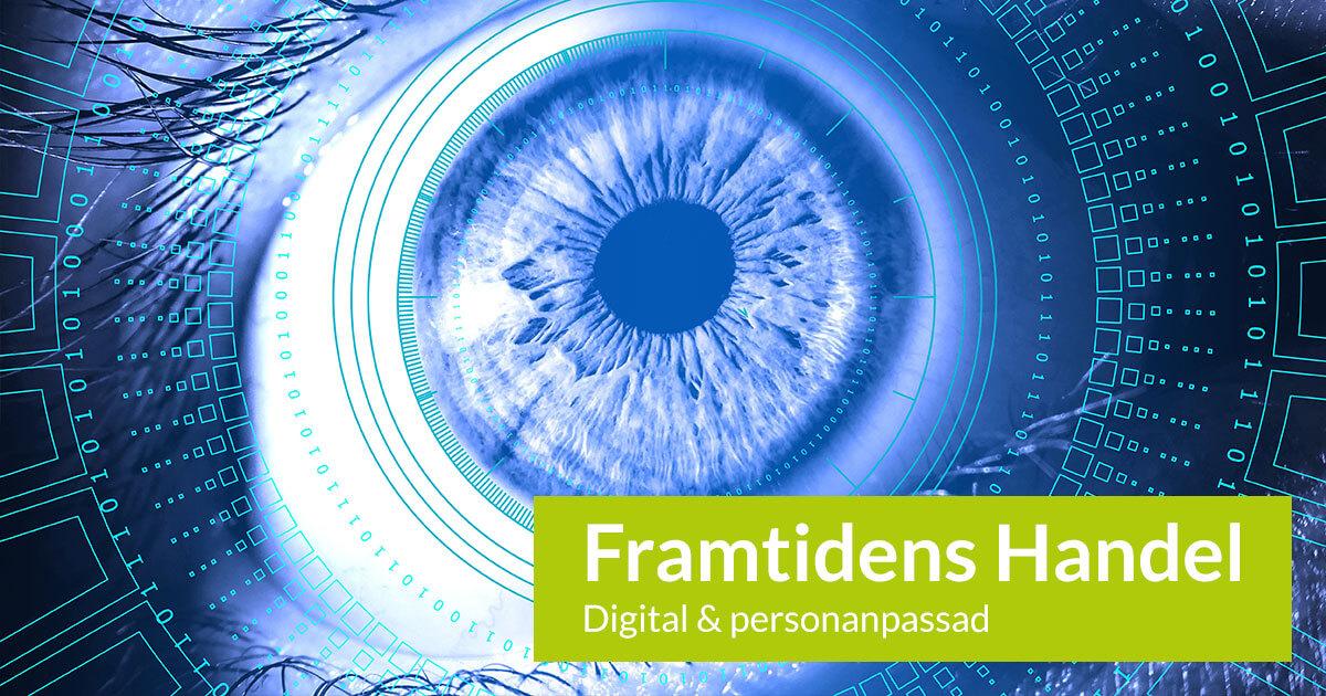 Framtidens handel är digital och personanpassad