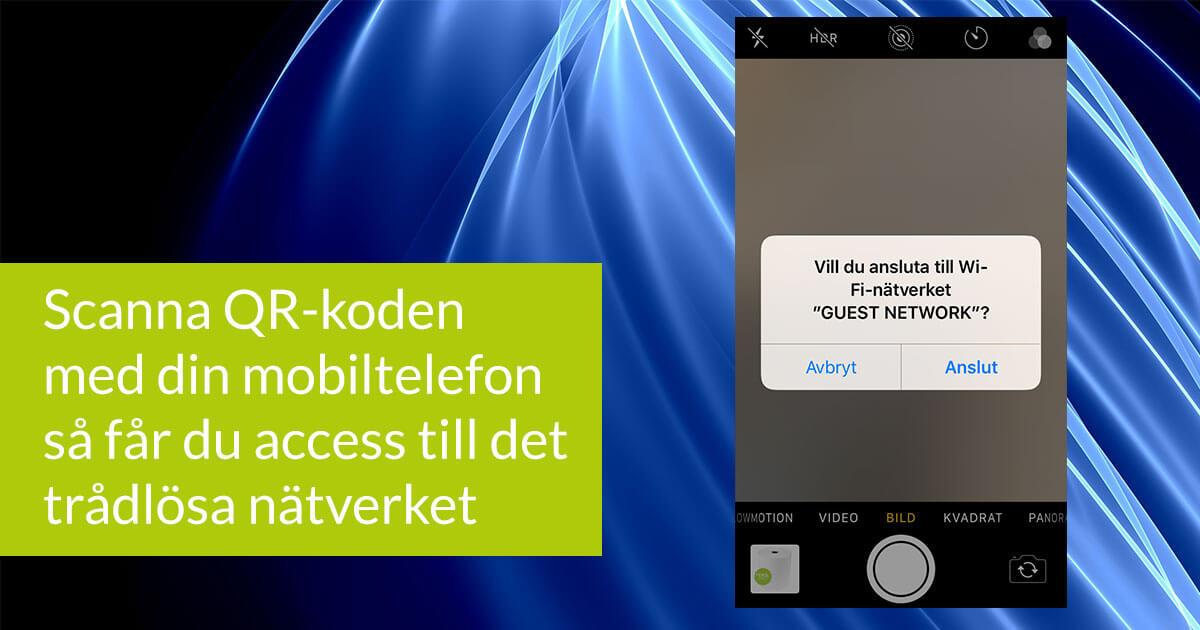 Scanna QR-koden med din mobiltelefon så får du access till det trådlösa nätverket