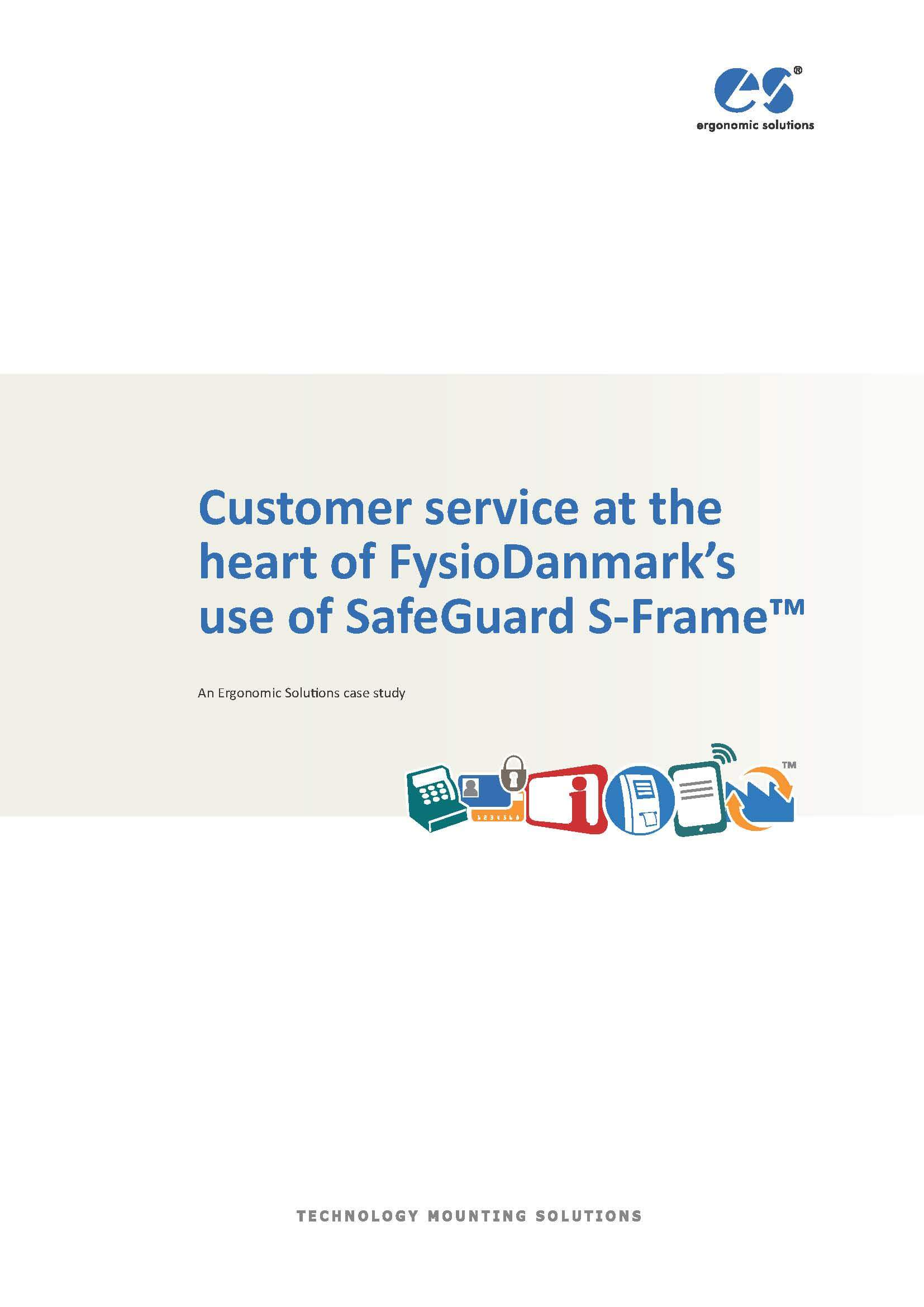 Customer service at the heart of FysioDanmark's use of SafeGuard S-Frame