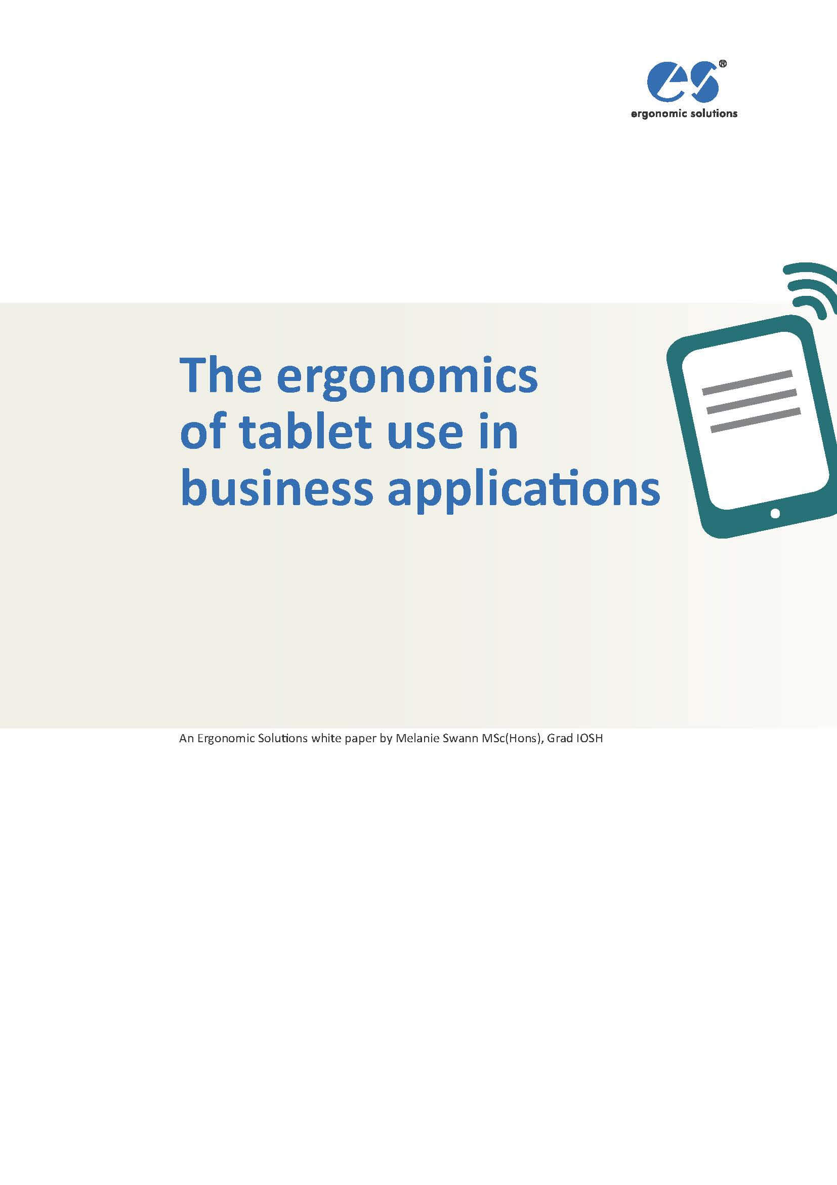 The ergonomics of tablet use in business applications