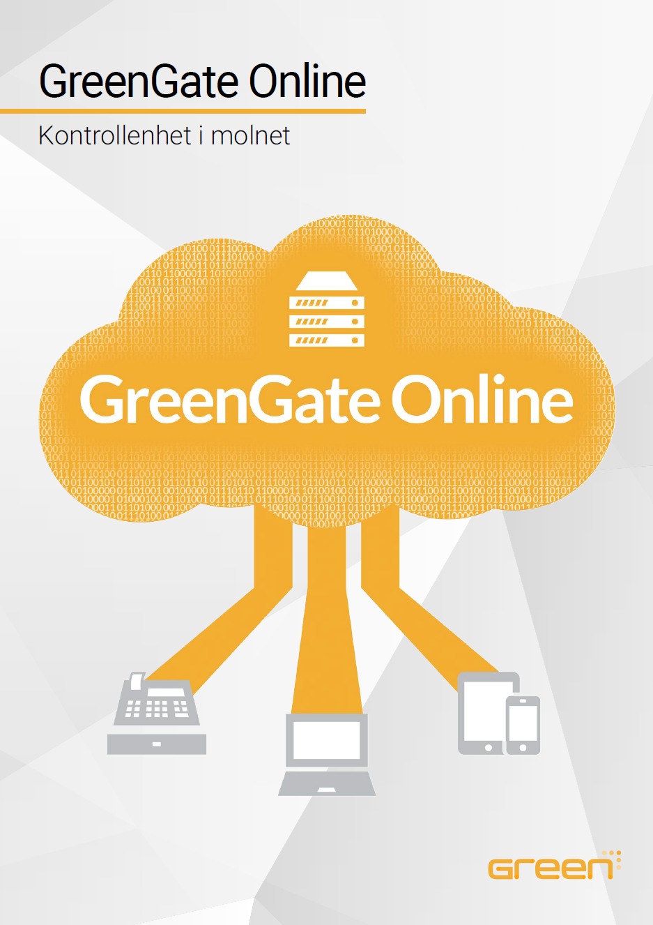 GreenGate Online - Kontrollenhet i molnet